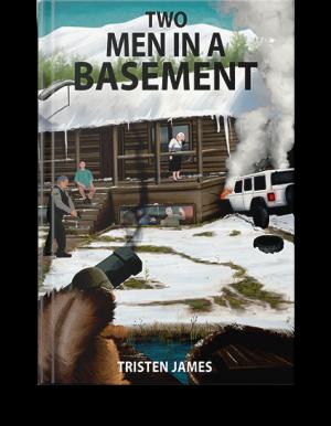 """""""Two Men in a Basement"""""""