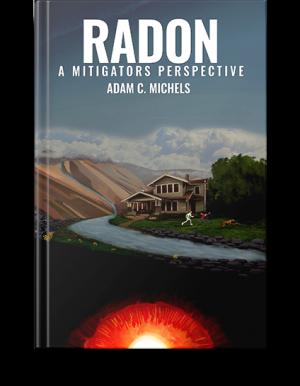 Radon - A Mitigators Perspective